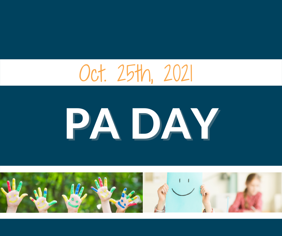 PA Day On Oct. 25th